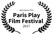 Best Dance Film - Paris Play Film Festival - 2017